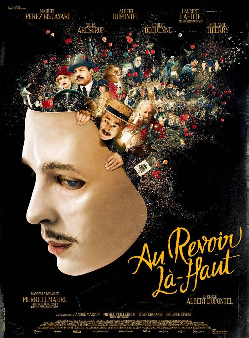 «Au Revoir Là-haut «, Un Film D'Albert Dupontel