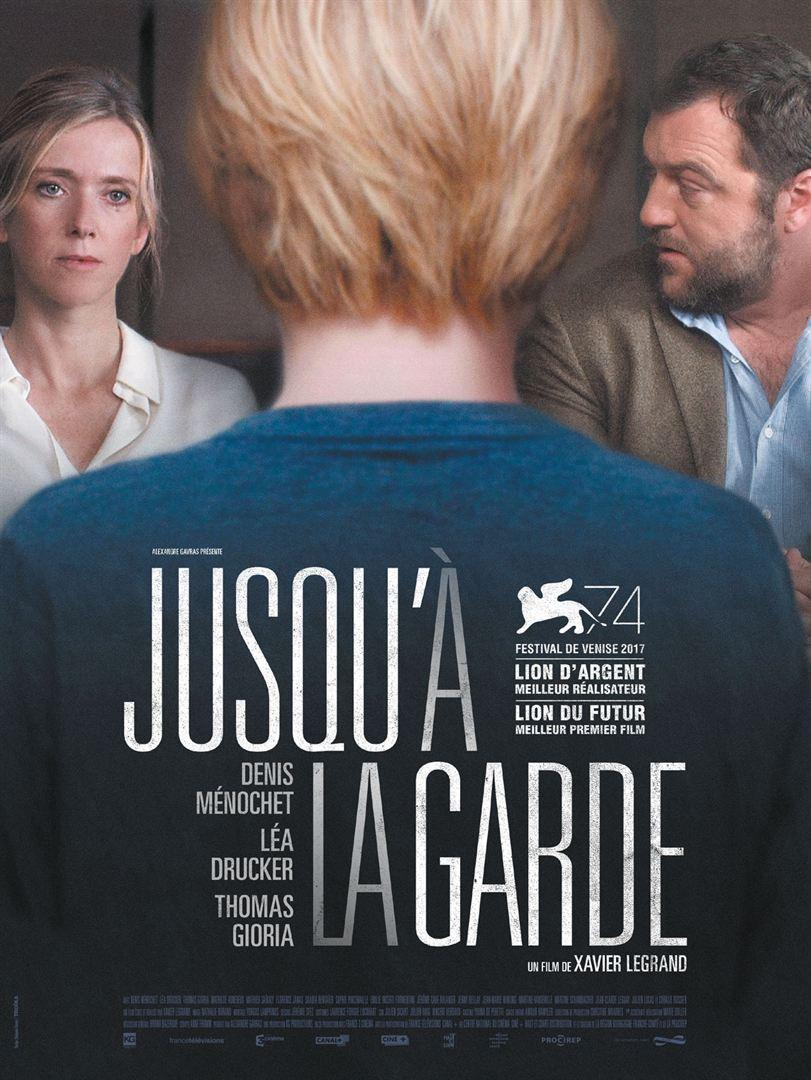 » Jusqu'à La Garde «, Un Film De Xavier Legrand
