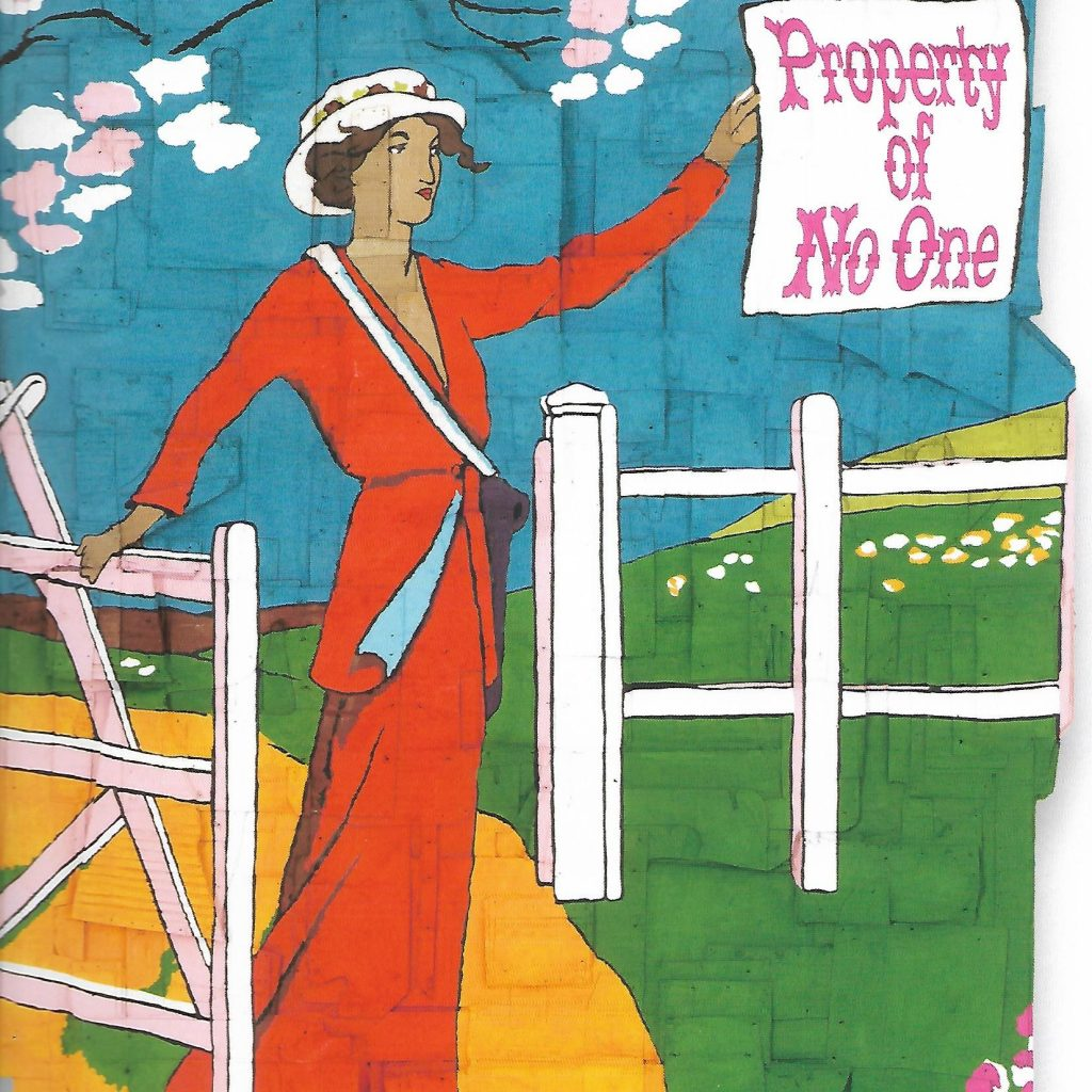 "Andrea Bowers « Property Of No One (Originally A Promotional Poster For ""The Weekly Suffragette"" Newpaper. Illustrated By Mary Bartels, 1912), 2018 Capitain Petzel : Capitainpetzel.de"
