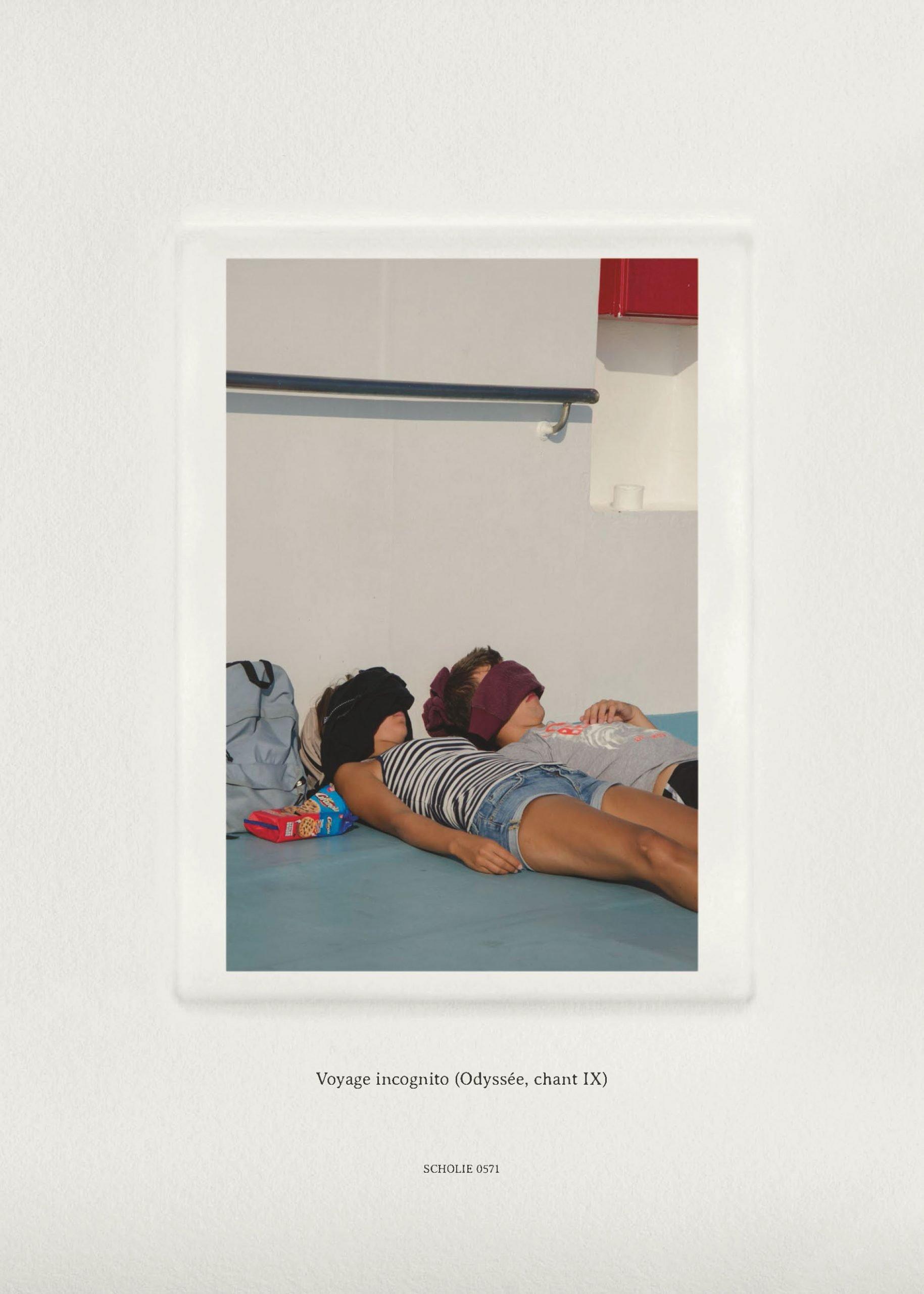 Voyage Incognito (Odyssée, Chant IX)  Scholie 0571